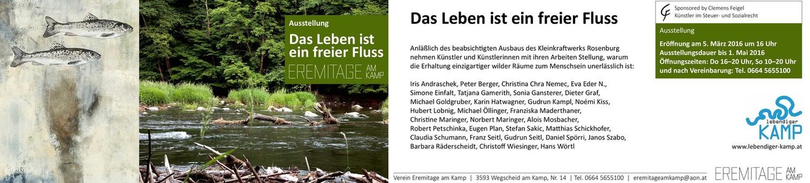 20160305 - Eremitage am Kamp / DAS LEBEN IST EIN FREIER FLUSS / Wegscheid am Kamp